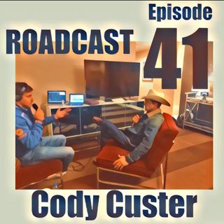 Episode 41 Cody Custer