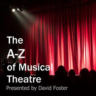 A Theatre Director's A-Z of Musical Theatre: 'D,' (David Foster with Special Guest Dean Garnham