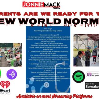 Parents are we ready for the NEW WORLD NORMAL!