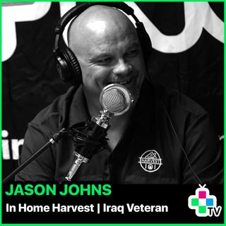 Episode 11 - In Home Harvest