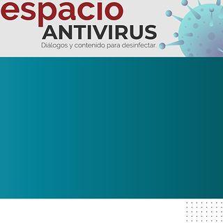 Espacio Antivirus 1: ¿Y la vacuna para cuándo?
