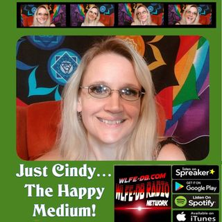 JUST CINDY... PODCAST Episode 03 What It Is Like To Have A Psychic Mom...