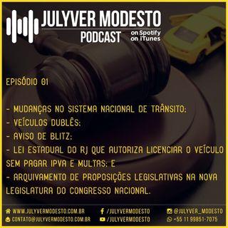 Episódio 1 - Trânsito, por Julyver Modesto