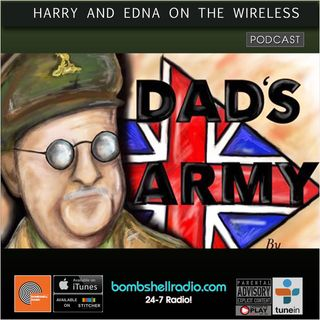 Harry and Edna on the Wireless - The Dads Army Play - bombshellradio.com