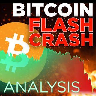 313. Bitcoin Flash Crash | 📉🔥Technical Analysis