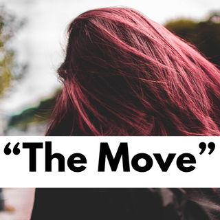 "Episode 2 - "" The Move"""