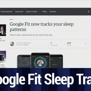 Google Fit Gets Improved Sleep Tracking | TWiT Bits