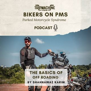 Episode 14 - The Basics of Off Roading by Shahnawaz Karim