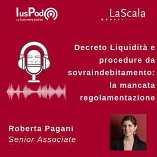 Ep. 42 IusPod Decreto Liquidità e procedure da sovraindebitamento: la mancata regolamentazione