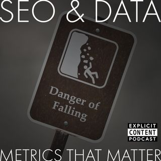 EP08 - SEO & Data - Metrics that Matter