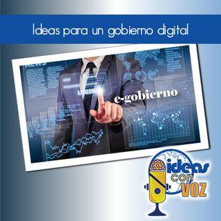 Ideas para un gobierno digital