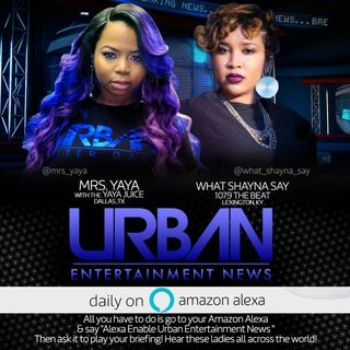 URBAN ENTERTAINMENT NEWS OCTOBER 9,2018