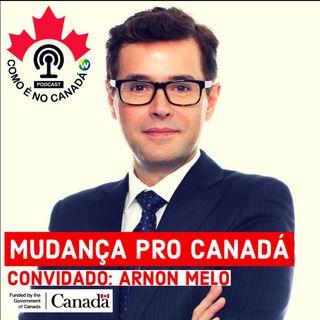 Mudança pro Canadá | Arnon Melo | Ep.2
