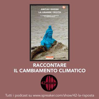 Stagione 7 _ep.13: Raccontare il cambiamento climatico