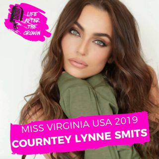 Miss Virginia USA 2019 - Courtney Lynne Smits - What it's like to compete at Miss USA today, how she serves her country in the military and