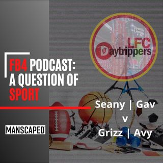 FB4 | A Question Of Sport | Liverpool FC News & Chat