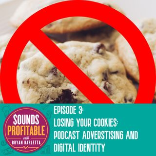 Losing Your Cookies: Podcast Advertising and Digital Identity w/Rishabh Jain