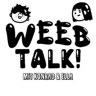 WeebTalk | Episode 1 - Die größten Spasten