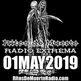 Ritos de Muerte Radio Show - 01MAY2019