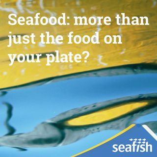 Seafood: more than just the food on your plate?