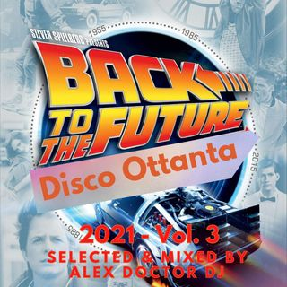 #100 - Back to the 80's Disco Party - vol.3