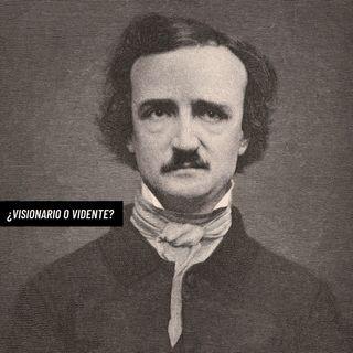 Poe: ¿Visionario o vidente?