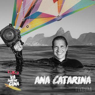 2 - Ana Catarina e os segredos de uma boa foto de surf