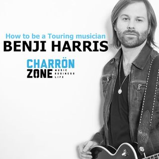 How to be a Touring Musician : Benji Harris (Sam Hunt, Jana Kramer, Cassadee Pope)