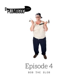 Episode 4:Bob the Slob. Featuring Lindsey Kerry and @Diggerdarren Darren Rowe