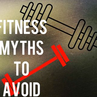 Fitness Myths to Avoid