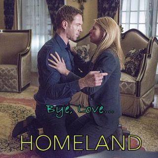 Homeland. Bye Love... [SPOILERS]