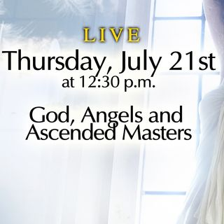 God, Angels and Ascended Masters