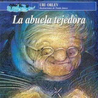La Abuela Tejedora de Uri Orlev, leido por Diego Alejandro Ruíz. Fondo de Cultura Económica.