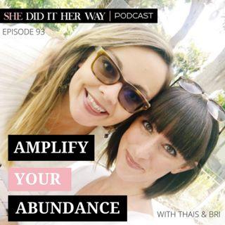 SDH 093: Amplify Your Abundance | A candid conversation with Bri & Thais