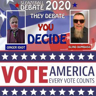 Episode III: Sleazeball 2020 You Decide