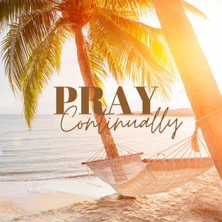 Pray Continually with relaxing piano music