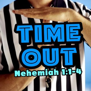 When you want to call a TIME OUT!