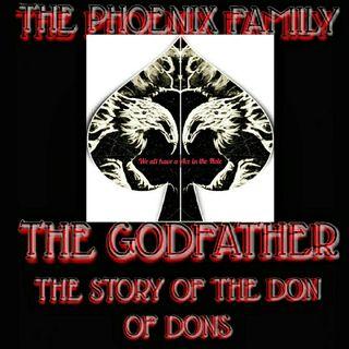 The Phoenix GODFATHER