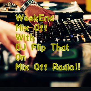 Week End Mix Off 7/31/20 (Live DJ Mix)