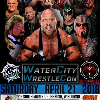 ACW Watercity WrestleCon Announcements!!