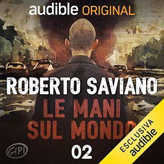 Le mani sul mondo. 4 colpi alla nuca - Roberto Saviano