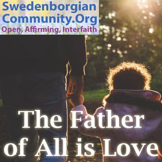 The Father of All is Love