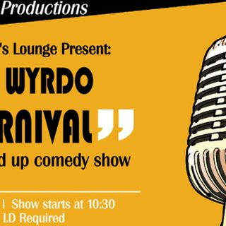 """""""The Wyrdo Carnival"""" Stand Up Comedy Show LIVE at Ganjahnista's Social Lounge"""