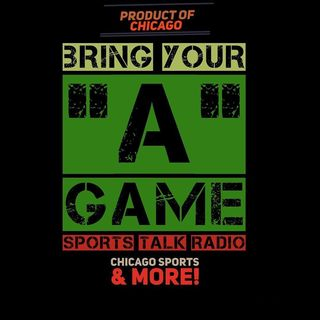 "Bring Your ""A"" Game Sports Talk Radio LIVE 1/21/18 Episode 2"