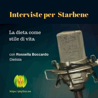 Come trasformare la dieta in stile di vita (Con Rossella Boccardo - Dietista)