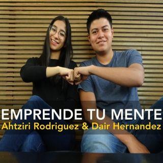 Ep 18 Los fracasos en tu emprendimiento - Ahtziri Rodríguez