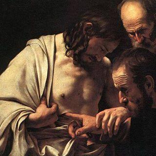 S. Tommaso apostolo ci regala un grande insegnamento - II di Pasqua