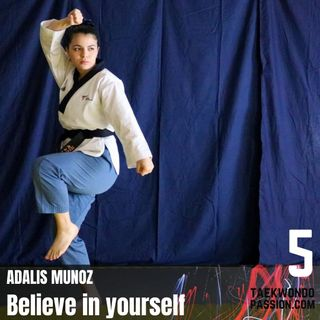 "Adalis Munoz ""Believe in yourself"""