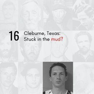 16   Cleburne, Texas