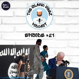 EP#21: Wot's hapnin Muslims? What does the Kabul airport attack mean for the Taliban?